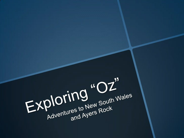"Exploring ""Oz""<br />Adventures to New South Wales and Ayers Rock<br />"