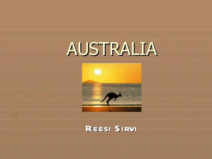 AUSTRALIA Reesi Sirvi