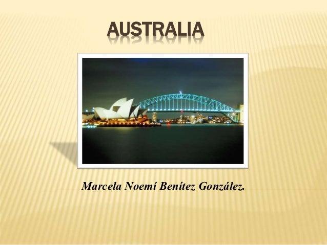 AUSTRALIA Marcela Noemí Benítez González.