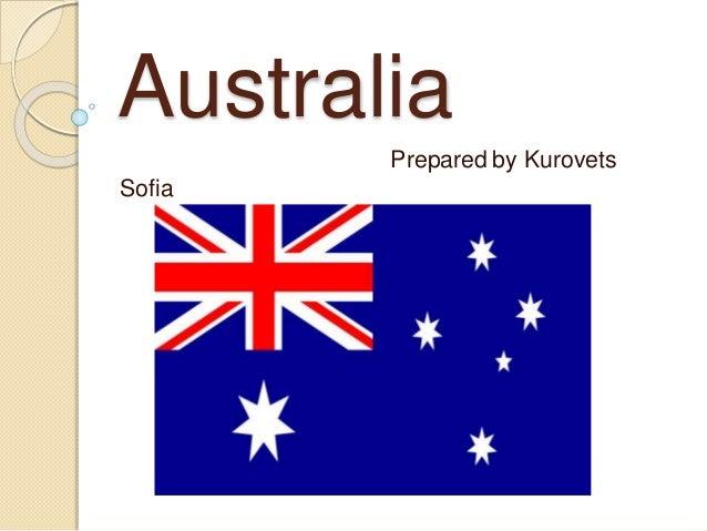 Australia Prepared by Kurovets Sofia