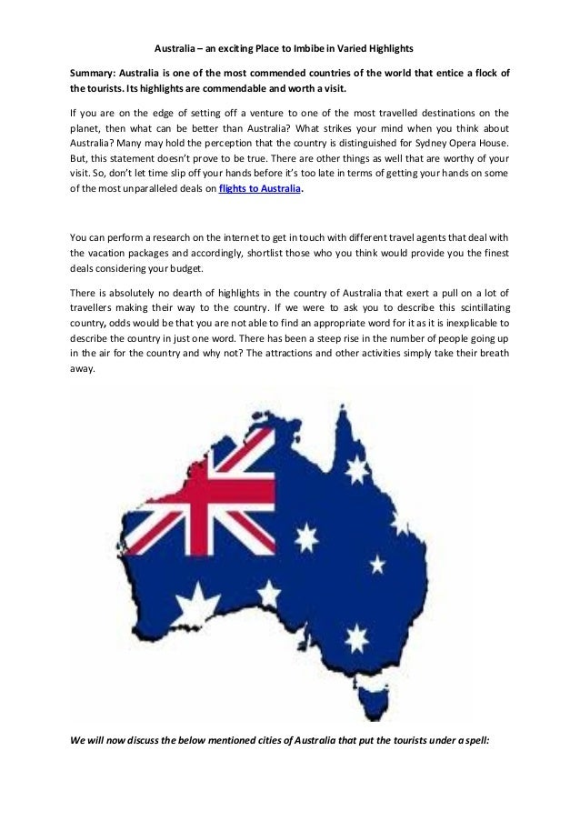 Australia – an exciting Place to Imbibe in Varied HighlightsSummary: Australia is one of the most commended countries of t...