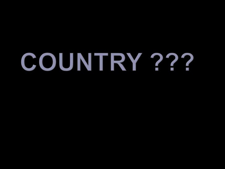 COUNTRY ???<br />