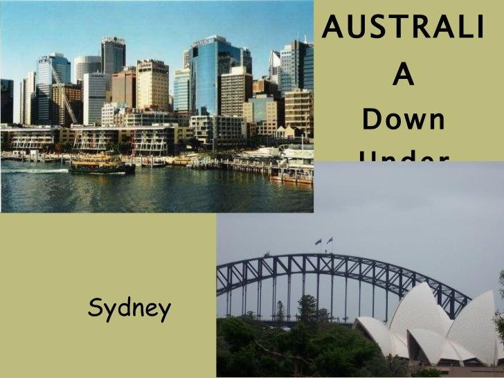 AUSTRALIA Down Under Sydney