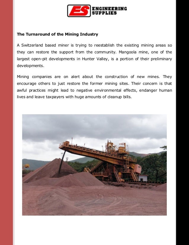 The Turnaround of the Mining Industry A Switzerland based miner is trying to reestablish the existing mining areas so they...