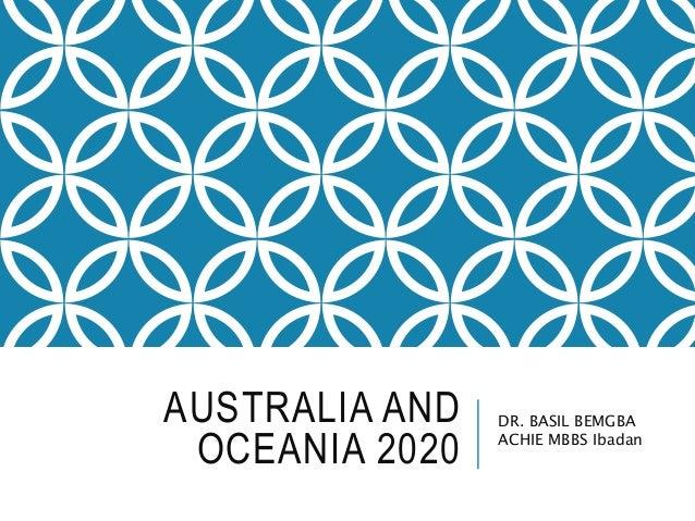 AUSTRALIA AND OCEANIA 2020 DR. BASIL BEMGBA ACHIE MBBS Ibadan