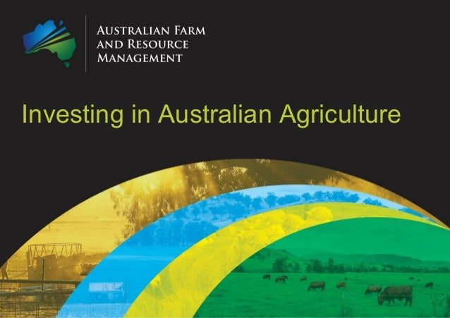 Investing in Australian Agriculture
