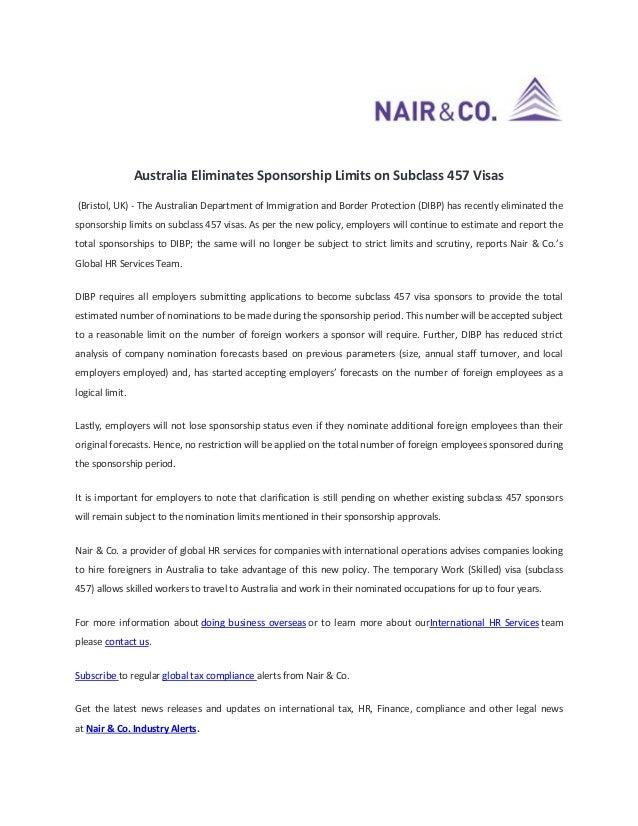 Australia Eliminates Sponsorship Limits on Subclass 457 Visas (Bristol, UK) - The Australian Department of Immigration and...