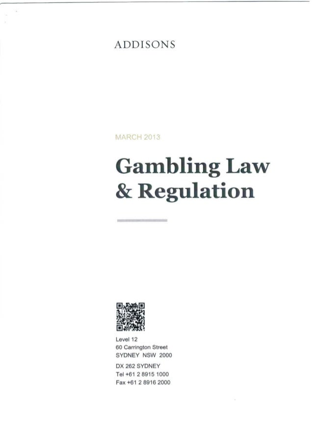 Australia gambling law and regulation march 2013  addissons
