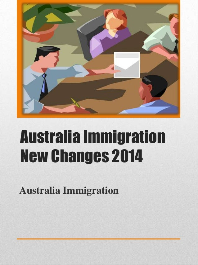 Australia Immigration New Changes 2014 Australia Immigration