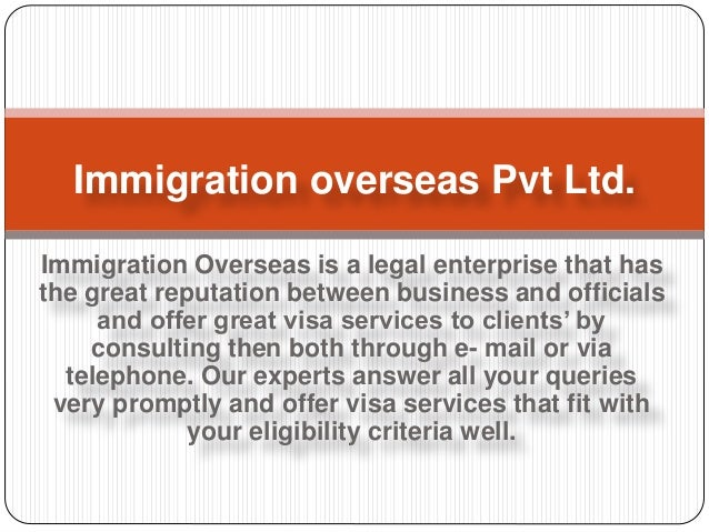 Immigration Overseas is a legal enterprise that has the great reputation between business and officials and offer great vi...