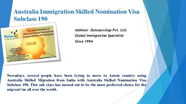 Australia Immigration Skilled Nomination Visa Subclass 190 Abhinav Outsourcings Pvt. Ltd. Global Immigration Specialist Si...