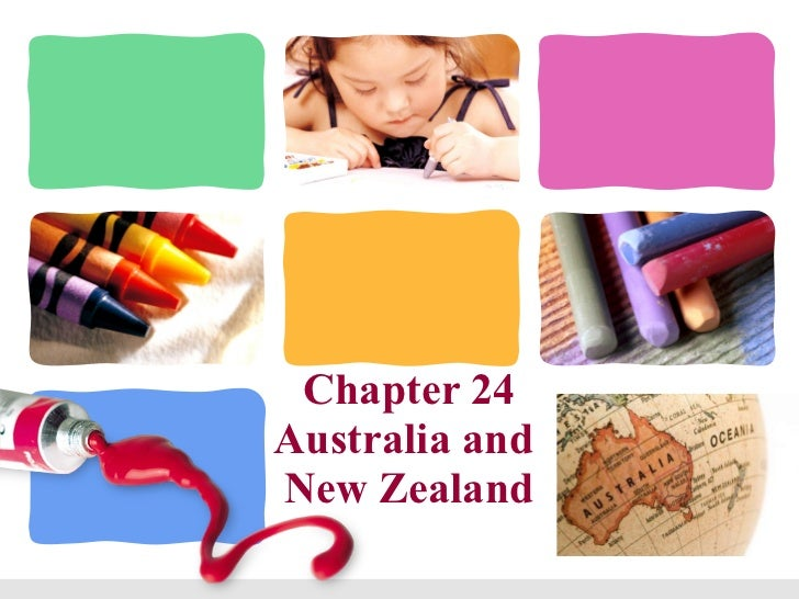 Chapter 24 Australia and  New Zealand