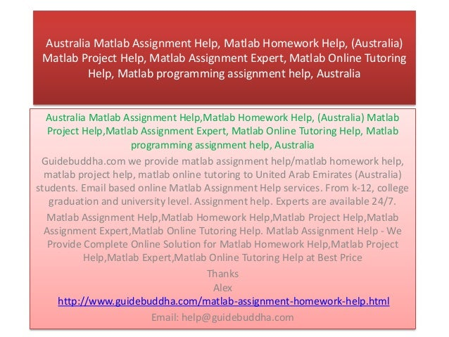 matlab project help Get any kind of help in your college assignment/project instantly, just fill my contact form and you will get the reply in few minutes, if you want matlab assignment.