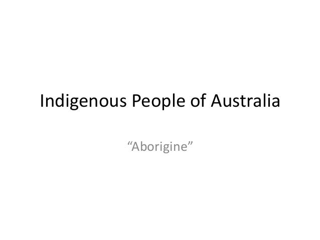 "Indigenous People of Australia ""Aborigine"""