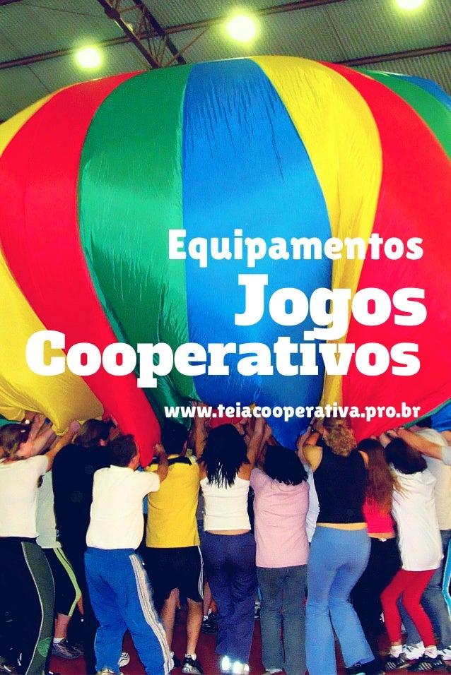 Equipamentos Cooperativos Jogos www.teiacooperativa.pro.br