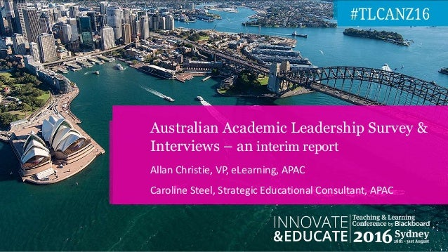 Allan Christie, VP, eLearning, APAC Caroline Steel, Strategic Educational Consultant, APAC Australian Academic Leadership ...