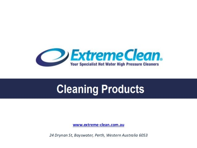 www.extreme-clean.com.au 24 Drynan St, Bayswater, Perth, Western Australia 6053 Cleaning Products manufactured in Perth, W...