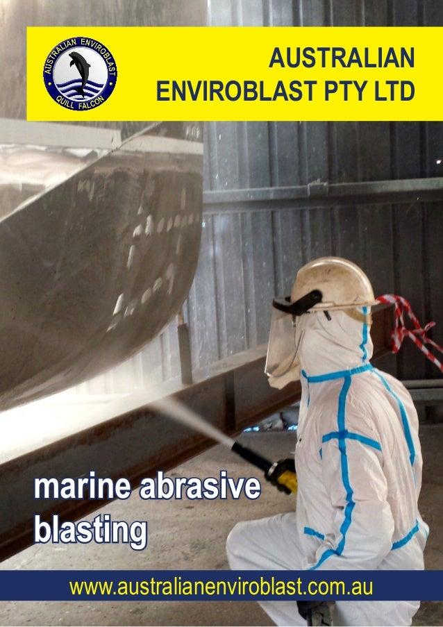 AUSTRALIAN ENVIROBLAST PTY LTD marine abrasive blasting www.australianenviroblast.com.au