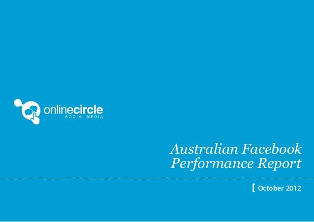 Australian FacebookPerformance Report           [ October 2012