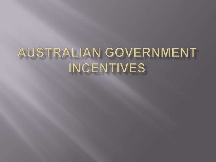 Australian Government incentives<br />