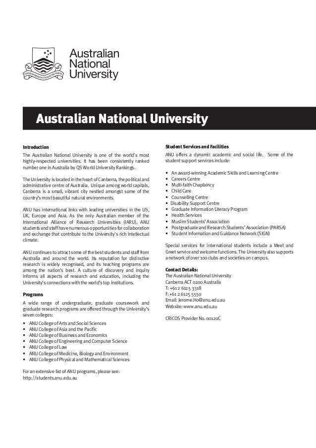 Australian National University Introduction The Australian National University is one of the world's most highly-respected...
