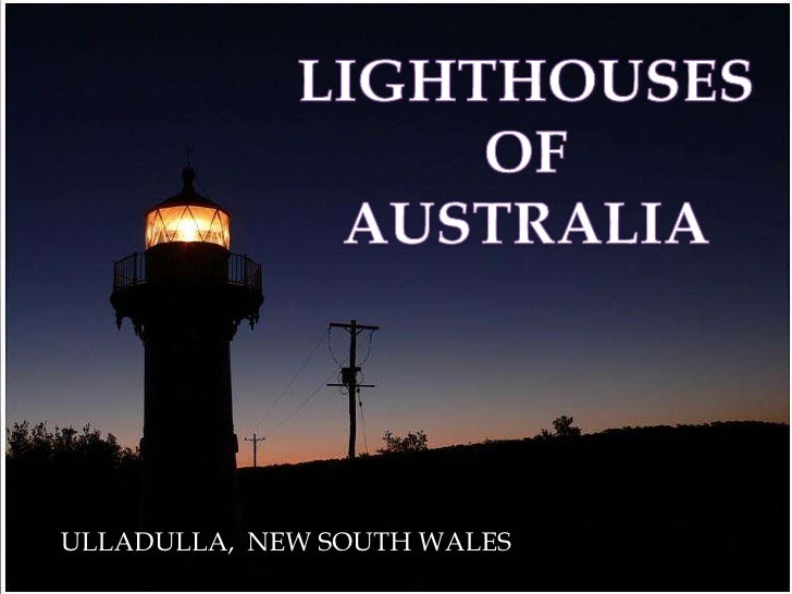 LIGHTHOUSES<br />OF<br />AUSTRALIA<br />ULLADULLA,  NEW SOUTH WALES<br />