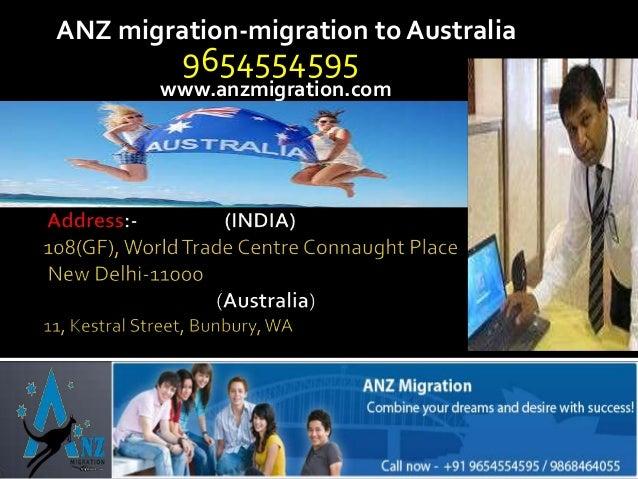 ANZ migration-migration to Australia  9654554595  www.anzmigration.com