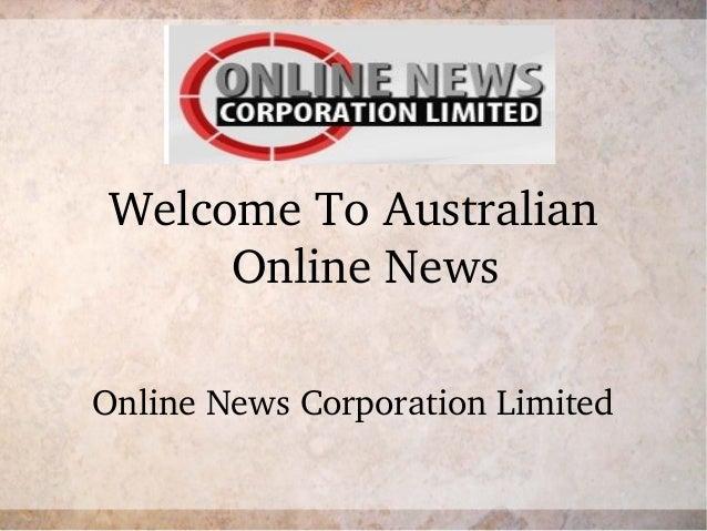 WelcomeToAustralianOnlineNewsOnlineNewsCorporationLimited
