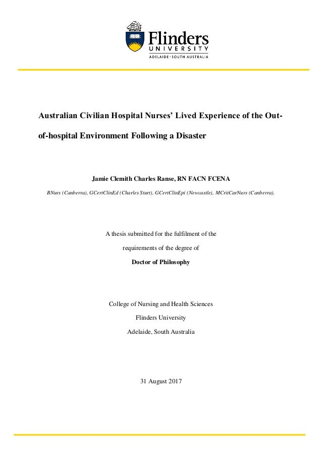 Australian Civilian Hospital Nurses' Lived Experience of the Out- of-hospital Environment Following a Disaster Jamie Clemi...