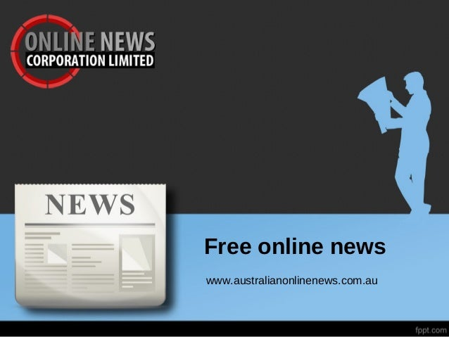 Free online newswww.australianonlinenews.com.au