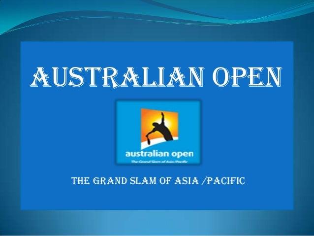 Australian Open  The Grand Slam of Asia /Pacific