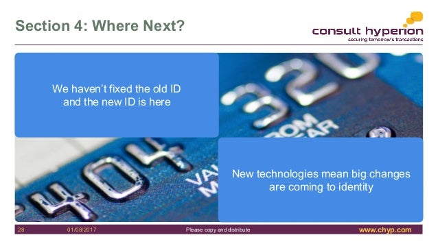 www.chyp.comPlease copy and distribute Section 4: Where Next? 28 01/08/2017 We haven't fixed the old ID and the new ID is ...