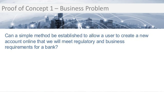 Transition Proof of Concept 1 – Business Problem Transition Can a simple method be established to allow a user to create a...