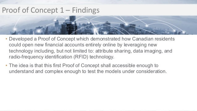 Transition Proof of Concept 1 – Findings Transition • Developed a Proof of Concept which demonstrated how Canadian residen...
