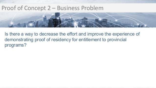Transition Proof of Concept 2 – Business Problem Transition Is there a way to decrease the effort and improve the experien...