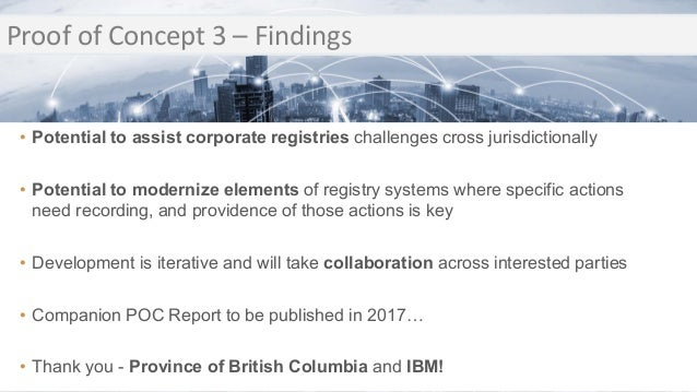 Transition Proof of Concept 3 – Findings Transition • Potential to assist corporate registries challenges cross jurisdicti...