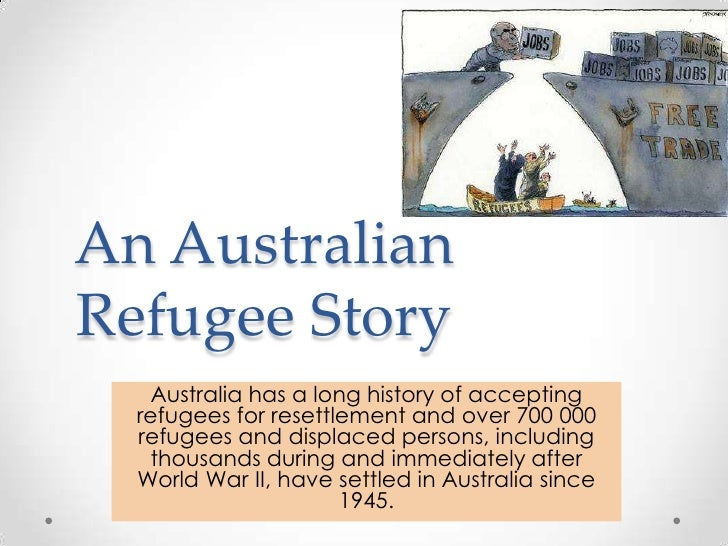 An Australian Refugee Story<br />Australia has a long history of accepting refugees for resettlement and over 700 000 refu...