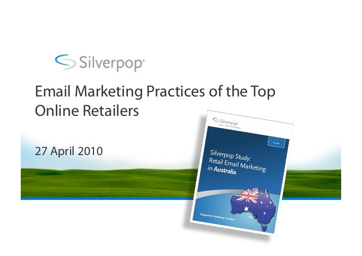 Email Marketing Practices of the Top Online Retailers  27 April 2010