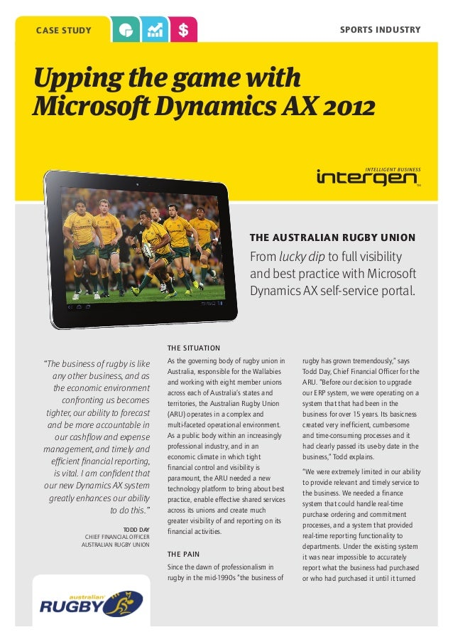 sports industry  case study  Upping the game with Microsoft Dynamics AX 2012  The Australian Rugby Union  From lucky dip t...