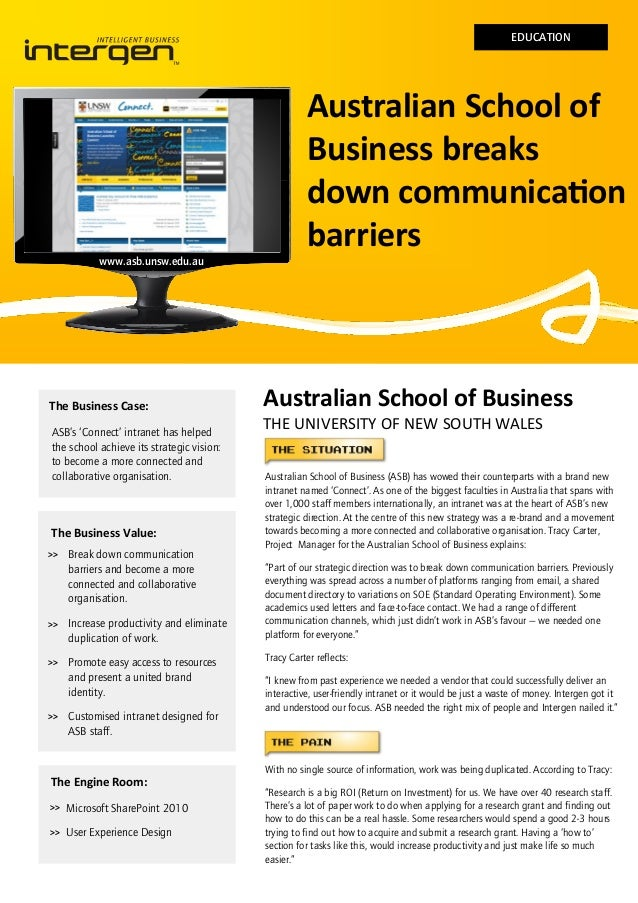 EDUCATION  www.asb.unsw.edu.au  The Business Case: ASB's 'Connect' intranet has helped the school achieve its strategic vi...