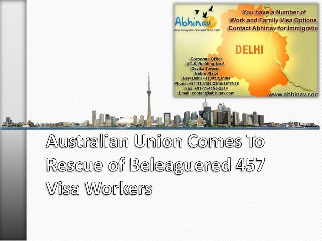 Australian union comes to rescue of beleaguered 457 visa workers