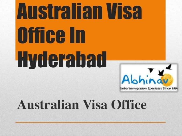 Australian Visa Office In Hyderabad Australian Visa Office