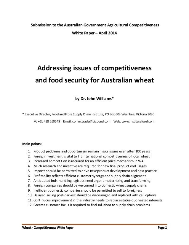 Wheat - Competitiveness White Paper Page 1 Submission to the Australian Government Agricultural Competitiveness White Pape...
