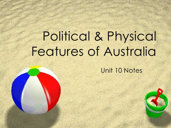 Political & Physical Features of Australia Unit 10 Notes