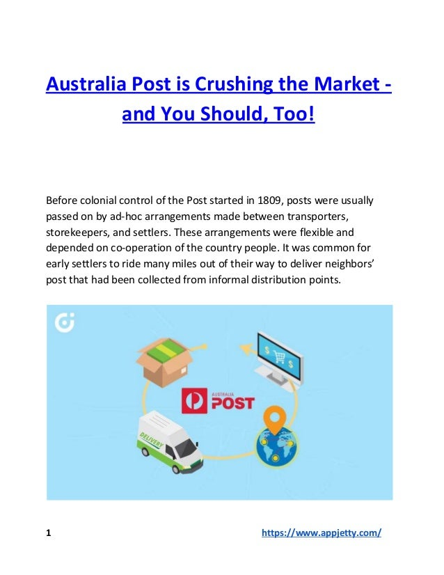 Australia Post is Crushing the Market - and You Should, Too! Before colonial control of the Post started in 1809, posts we...