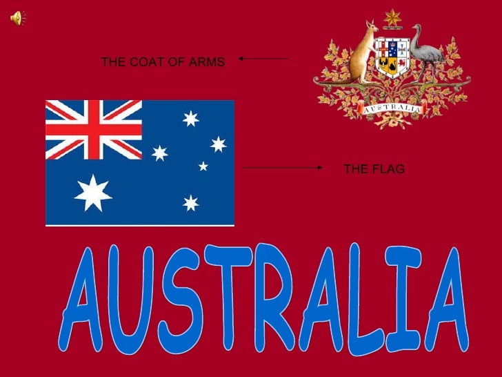 THE COAT OF ARMS THE FLAG AUSTRALIA