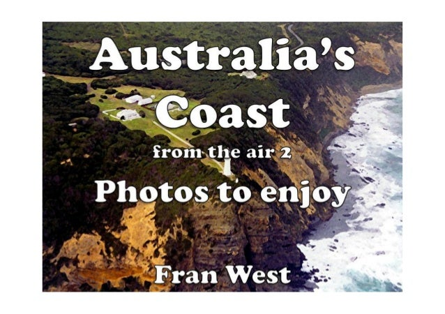 Australia's Coast from the Air 2 Kindle Book Available from Amazon.com In this picture book there are 20 colorful photos o...