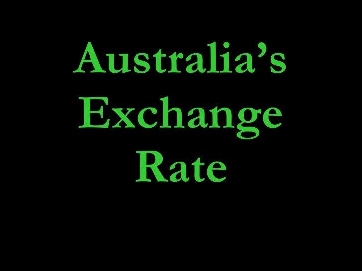 Australia's Exchange Rate
