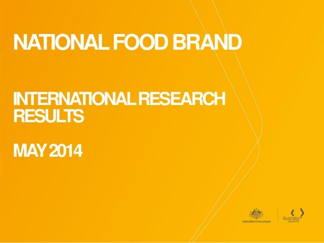 NATIONALFOODBRAND INTERNATIONALRESEARCH RESULTS MAY2014