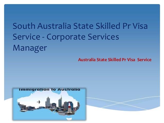 South Australia State Skilled Pr Visa Service - Corporate Services Manager Australia State Skilled Pr Visa Service